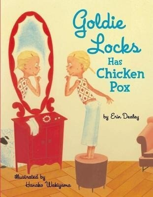 Goldie Locks Has Chicken Pox als Buch