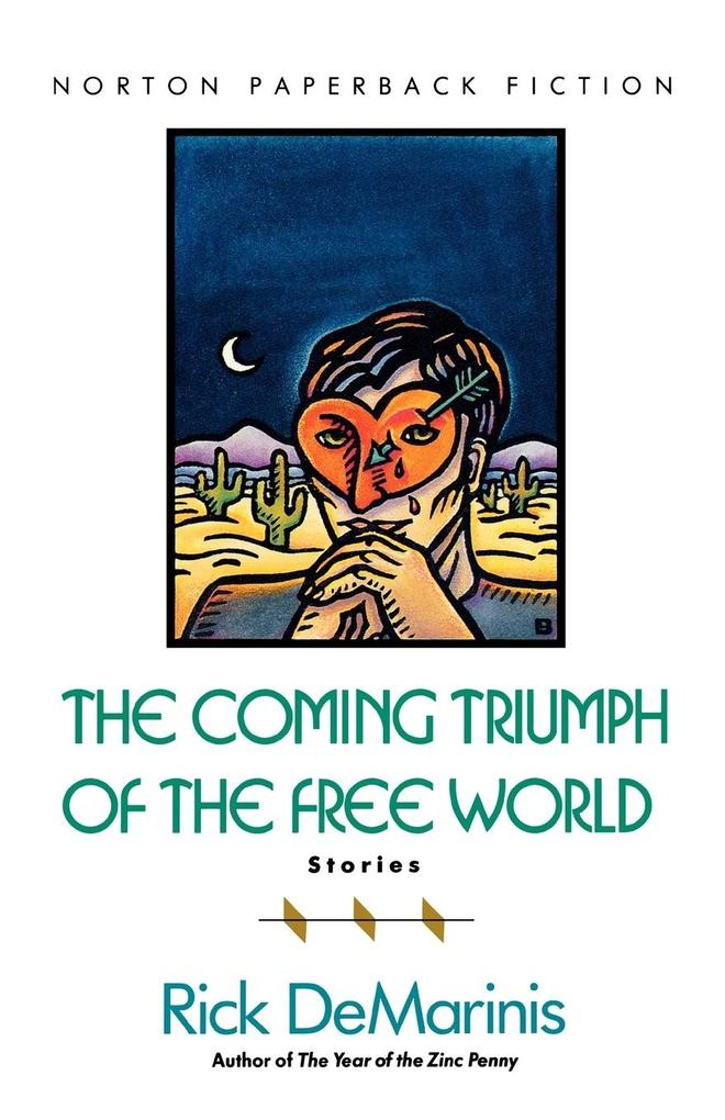 The Coming Triumph of the Free World: Stories als Taschenbuch