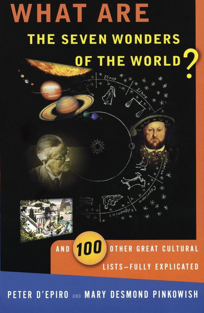 What Are the Seven Wonders of the World?: And 100 Other Great Cultural Lists--Fully Explicated als Taschenbuch