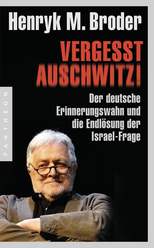 Vergesst Auschwitz! als Buch