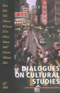 Dialogues on Cultural Studies: Interviews with Contemporary Critics als Taschenbuch