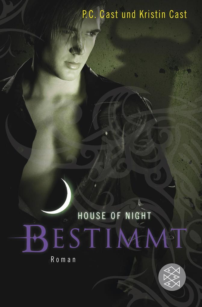 House of Night 09. Bestimmt als Taschenbuch von Kristin Cast, P. C. Cast