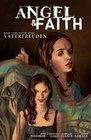 Angel & Faith 02.Vaterfreuden