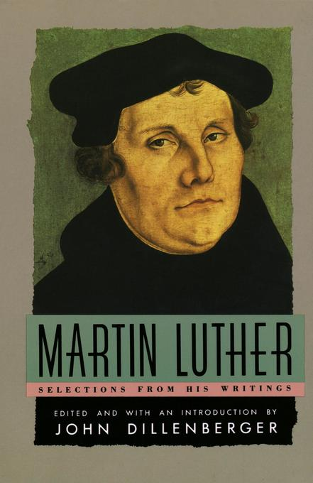 Martin Luther: Selections from His Writing als Taschenbuch