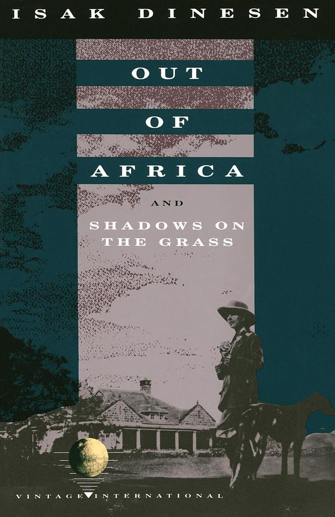 Out of Africa: And Shadows on the Grass als Taschenbuch