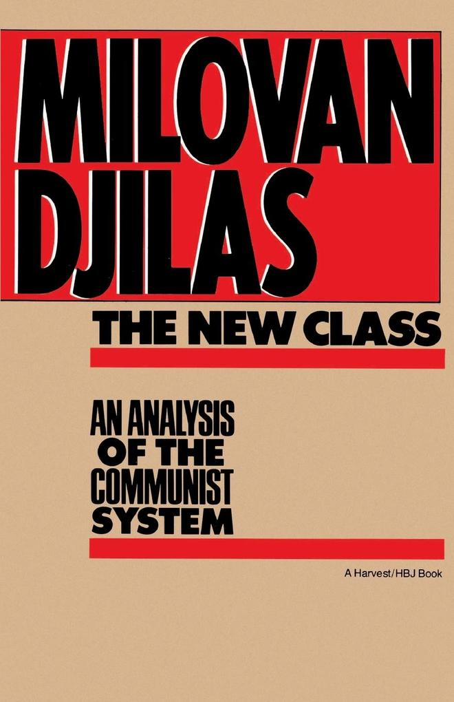 The New Class: An Analysis of the Communist System als Taschenbuch