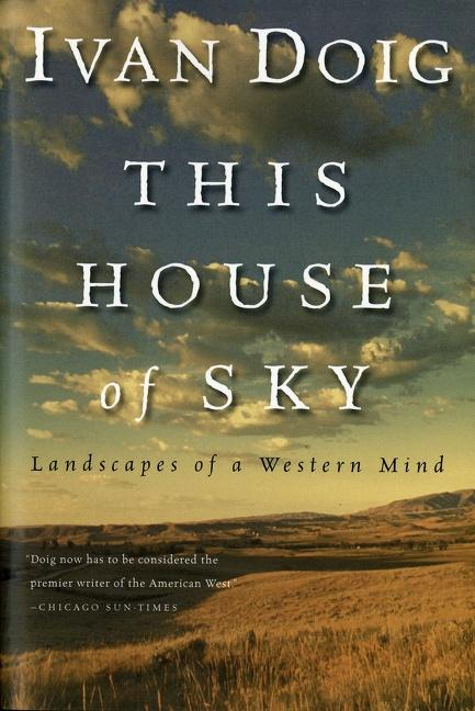 This House of Sky: Landscapes of a Western Mind als Taschenbuch