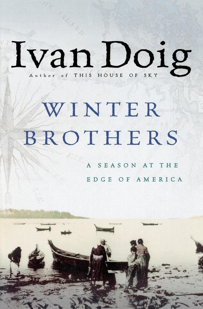 Winter Brothers: A Season at the Edge of American (Ameri)CA als Taschenbuch