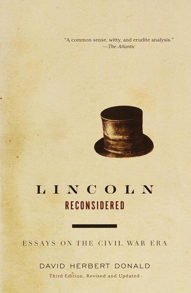 Lincoln Reconsidered: Essays on the Civil War Era als Taschenbuch