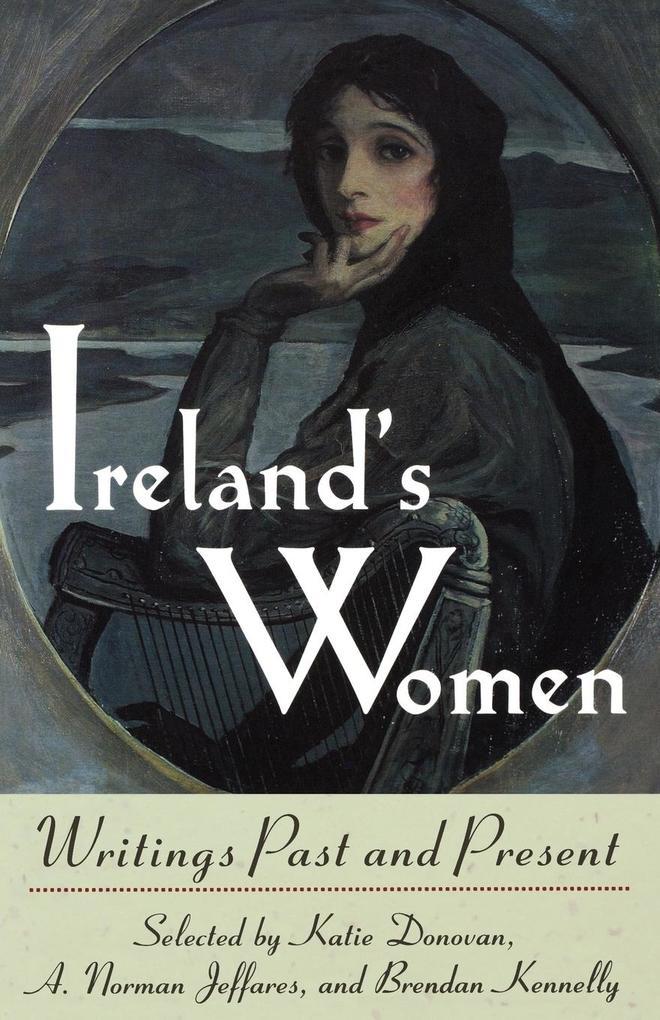 Ireland's Women: Writings Past and Present als Taschenbuch