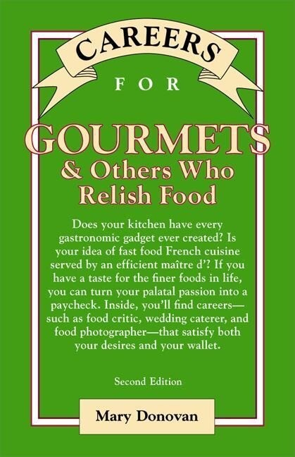 Careers for Gourmets & Others Who Relish Food, Second Edition als Taschenbuch