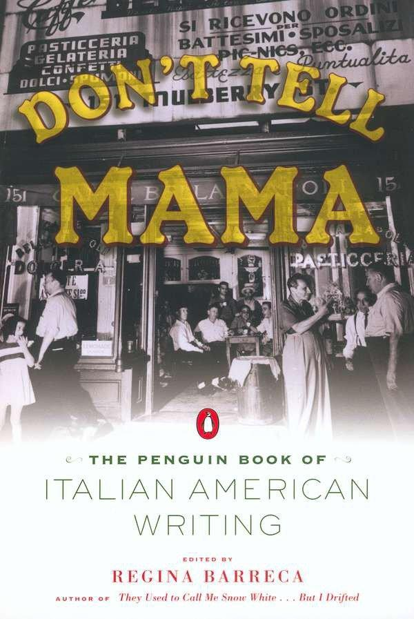Don't Tell Mama!: The Penguin Book of Italian American Writing als Taschenbuch
