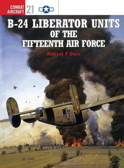 B-24 Liberator Units of the Fifteenth Air Force als Taschenbuch