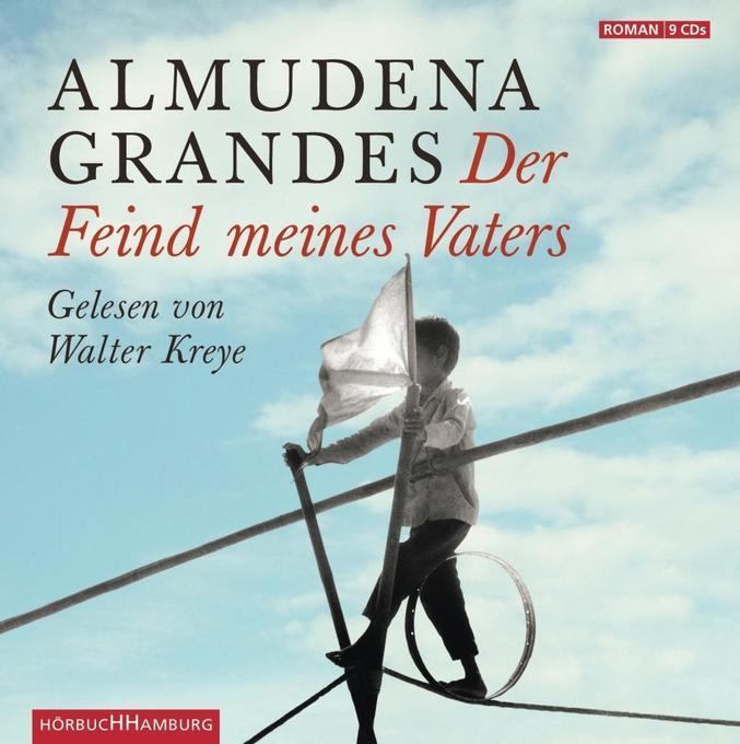 Der Feind meines Vaters als Hörbuch CD von Almudena Grandes