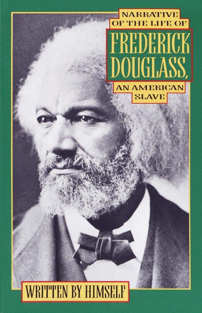 Narrative of the Life of Frederick Douglass: An American Slave als Taschenbuch