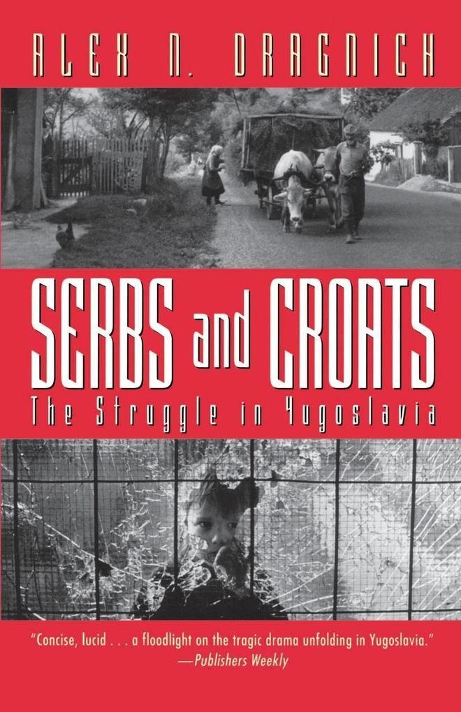 Serbs and Croats: Struggle N Yugoslovia als Taschenbuch