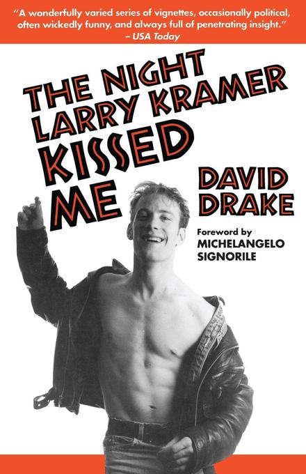 The Night Larry Kramer Kissed Me als Taschenbuch