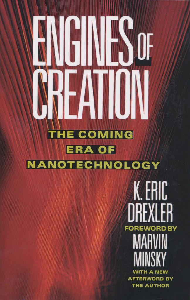 Engines of Creation: The Coming Era of Nanotechnology als Taschenbuch