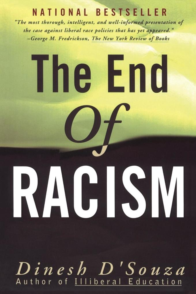 The End of Racism: Finding Values in an Age of Technoaffluence als Taschenbuch