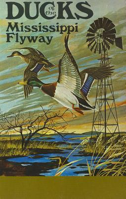 Ducks of the Mississippi Flyway als Taschenbuch