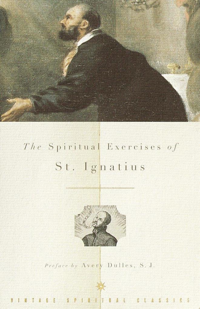 The Spiritual Exercises of St. Ignatius als Taschenbuch