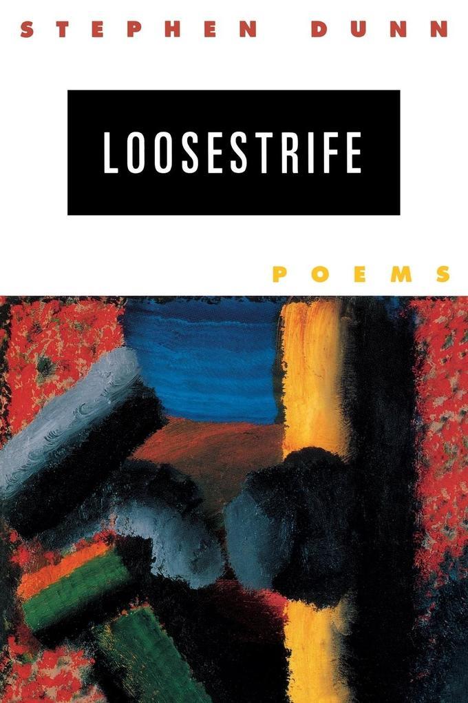 Loosestrife: Poems als Taschenbuch