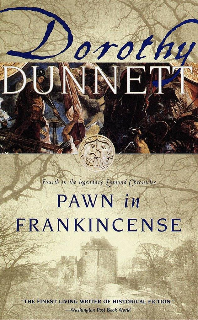 Pawn in Frankincense: Fourth in the Legendary Lymond Chronicles als Taschenbuch
