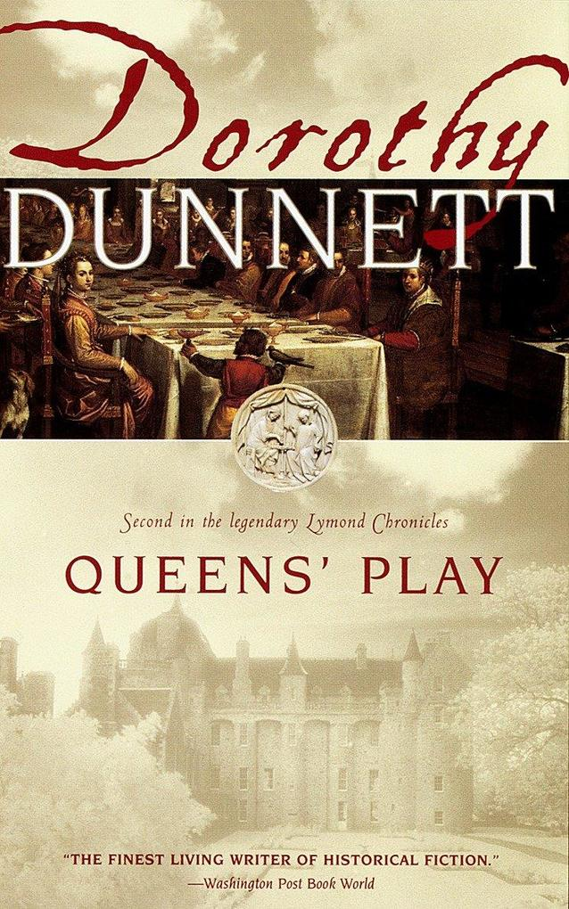 Queens' Play: Second in the Legendary Lymond Chronicles als Taschenbuch