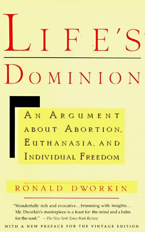 Life's Dominion: An Argument about Abortion, Euthanasia, and Individual Freedom als Taschenbuch