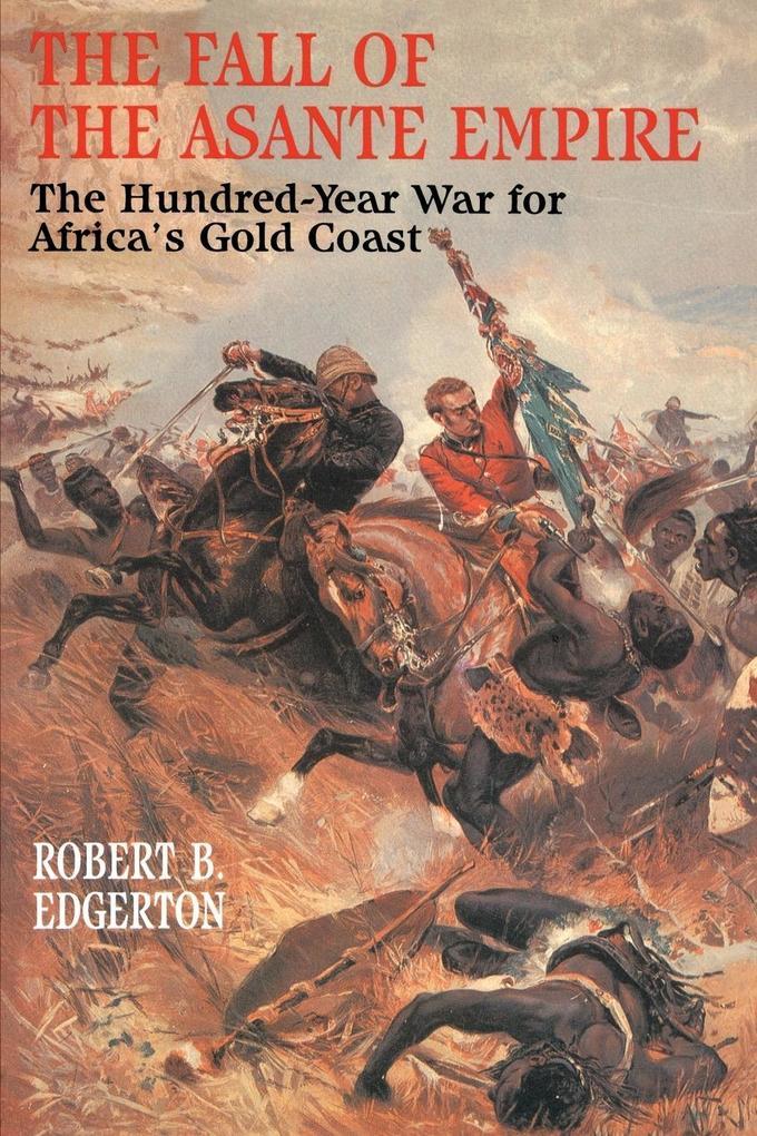 Fall of the Asante Empire als Taschenbuch