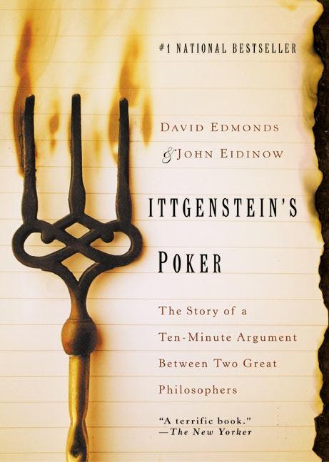 Wittgenstein's Poker: The Story of a Ten-Minute Argument Between Two Great Philosophers als Taschenbuch