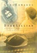 Dear Lillian: A Letter about the End of Life's Journey and the Beginning of Eternity als Buch