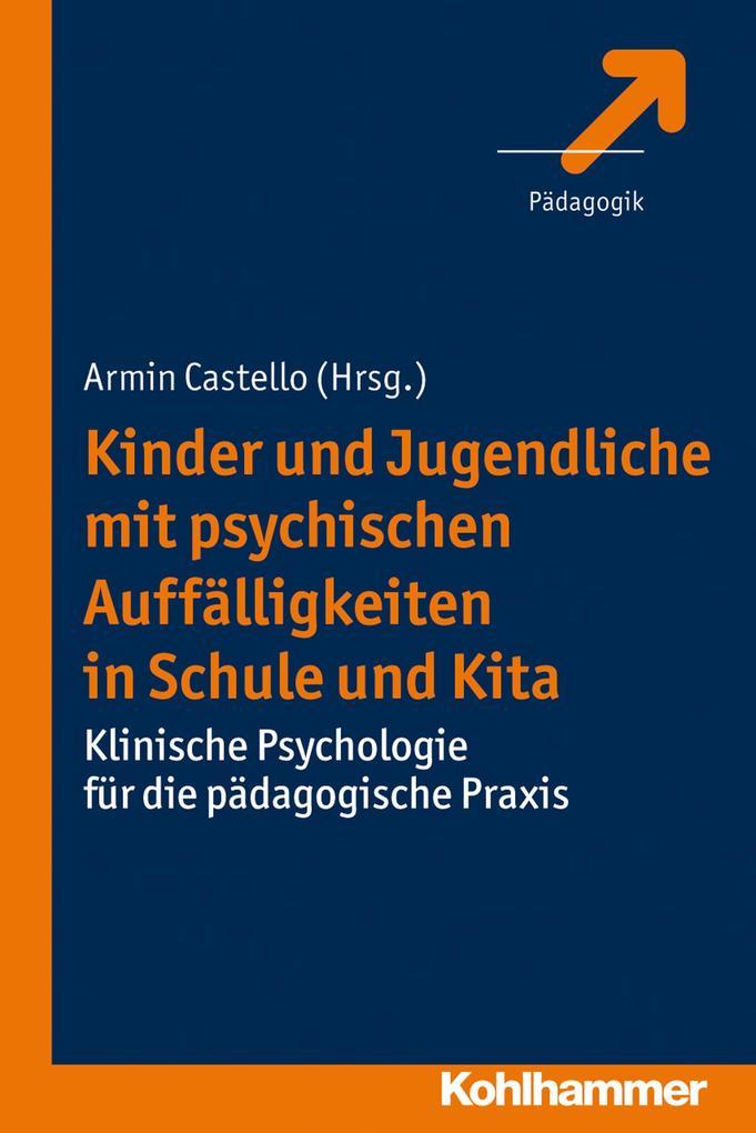 Kinder und Jugendliche mit psychischen Auffälligkeiten in Schule und Kita als Buch von