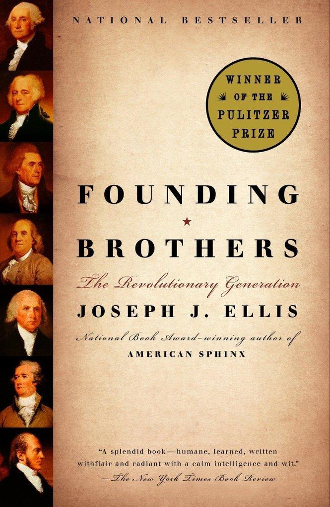 Founding Brothers: The Revolutionary Generation als Taschenbuch