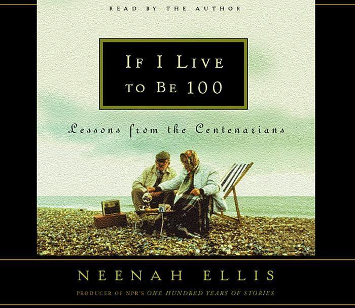If I Live to Be 100 als Hörbuch