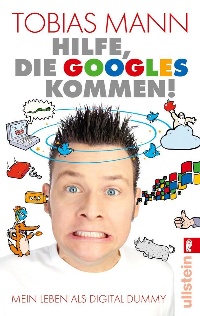 Hilfe, die Googles kommen! als eBook