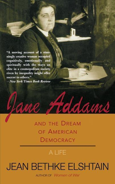 Jane Addams and the Dream of American Democracy als Taschenbuch