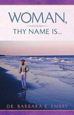 Woman, Thy Name Is... als Buch