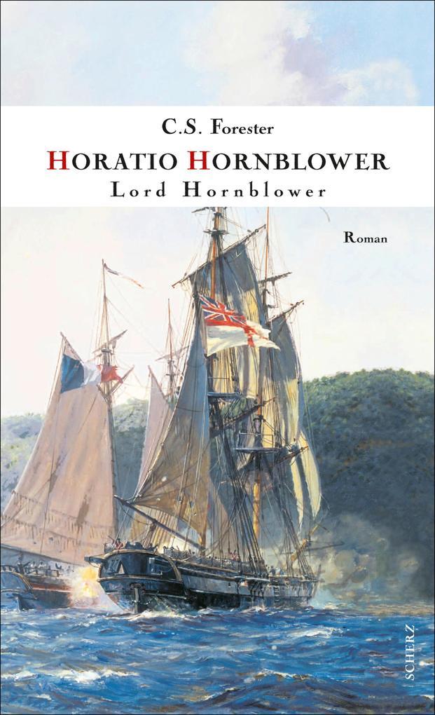 Lord Hornblower als eBook von C. S. Forester