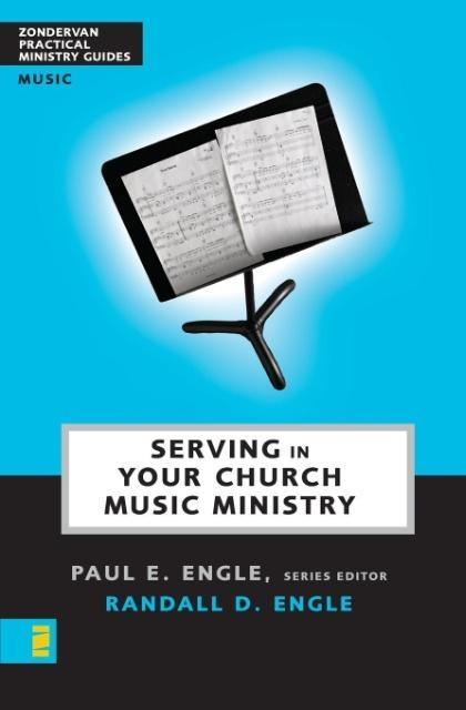 Serving in Your Church Music Ministry als Taschenbuch
