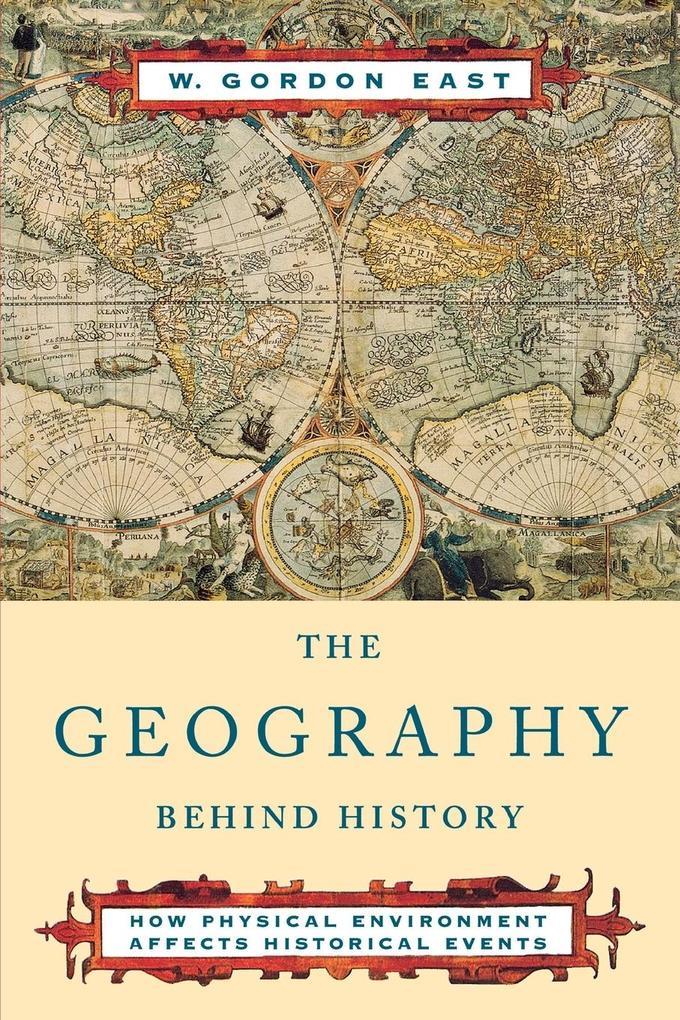 The Geography Behind History als Taschenbuch