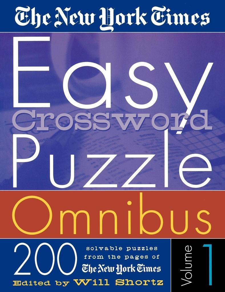 The New York Times Easy Crossword Puzzle Omnibus Volume 1 als Taschenbuch