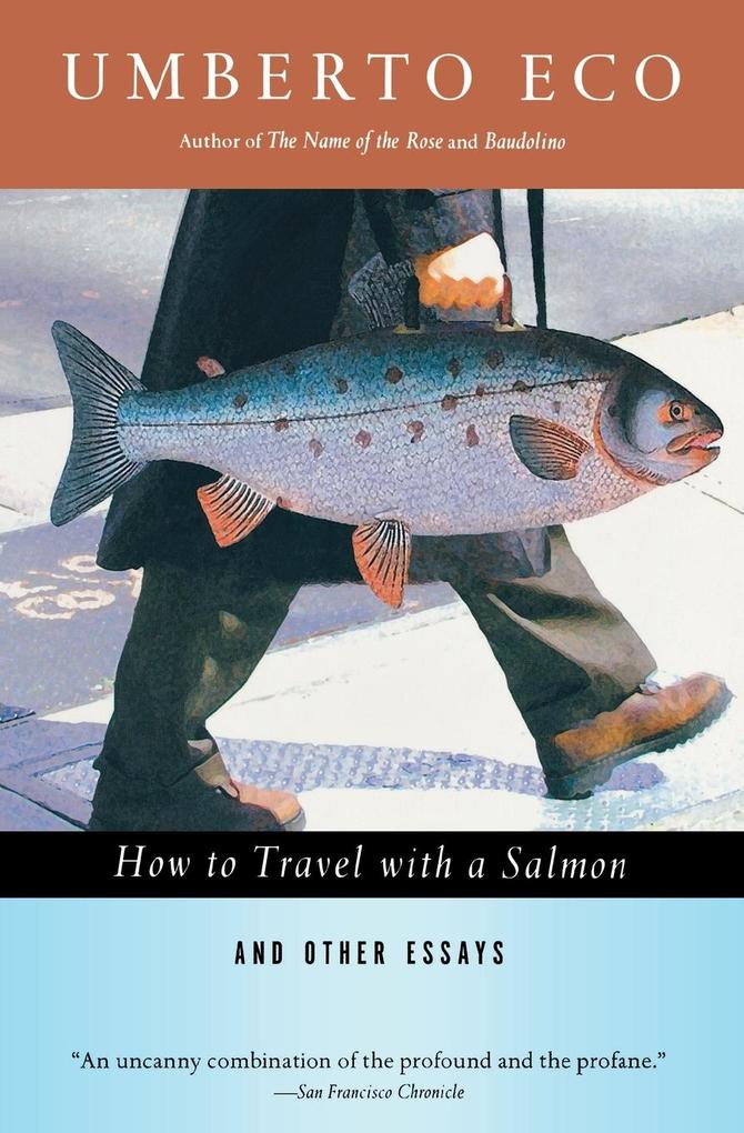 How to Travel with a Salmon & Other Essays als Taschenbuch