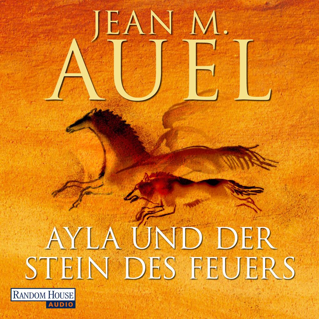 Ayla und der Stein des Feuers als Hörbuch Download