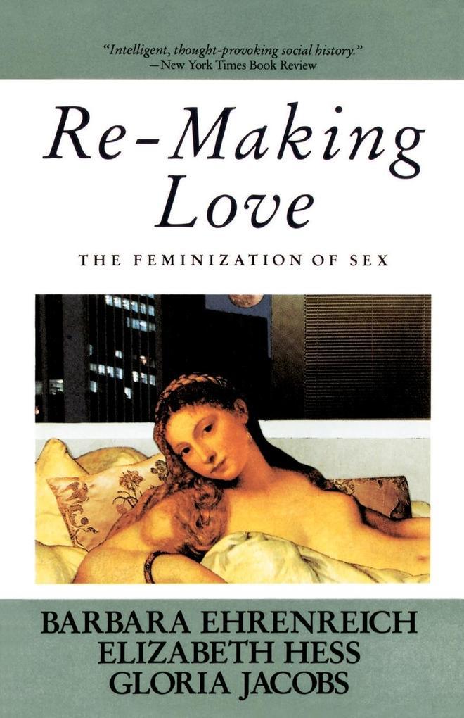 Re-Making Love als Taschenbuch