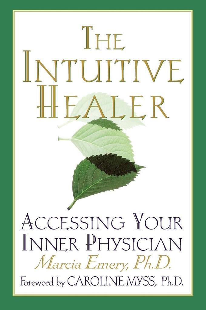 The Intuitive Healer als Taschenbuch