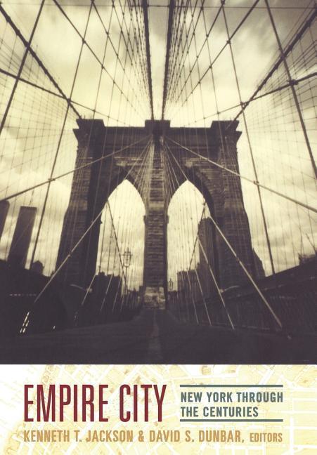 Empire City: New York Through the Centuries als Buch