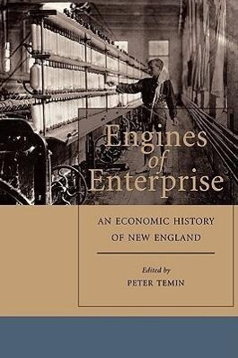 Engines of Enterprise: An Economic History of New England als Taschenbuch