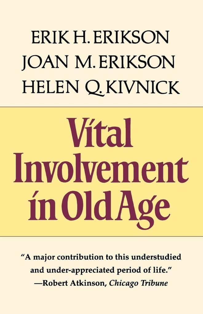 Vital Involvement in Old Age als Taschenbuch