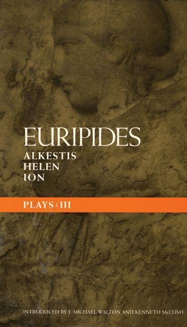 Euripides Plays: 3: Alkestis, Helen, Ion als Buch